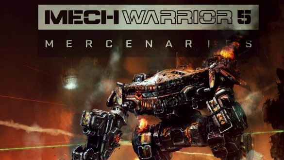 Mechwarrior 5 Mercenaries - Seria BattleTech revine dupa 17 ani